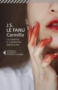 Libro Carmilla. La vampira e il detective dell'occulto Joseph Sheridan Le Fanu