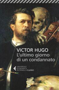 Libro L' Ultimo giorno di un condannato Victor Hugo