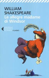 Le allegre madame di Windsor. Testo inglese a fronte - William Shakespeare - copertina