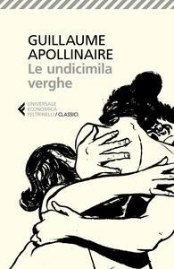 Le undicimila verghe - Guillaume Apollinaire - copertina