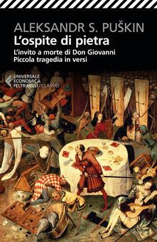 Ristorantezintonio.it L' ospite di pietra. L'invito a morte di Don Giovanni. Piccola tragedia in versi. Testo russo a fronte Image