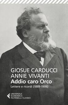 Milanospringparade.it Addio caro orco. Lettere e ricordi (1889-1906) Image