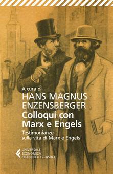Daddyswing.es Colloqui con Marx ed Engels. Testimonianze sulla vita di Marx e Engels Image
