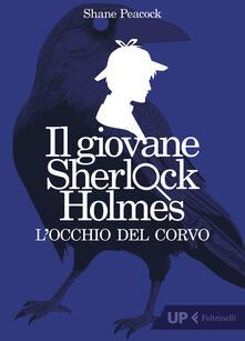 Ristorantezintonio.it L' occhio del corvo. Il giovane Sherlock Holmes Image