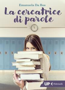 Libro La cercatrice di parole Emanuela Da Ros