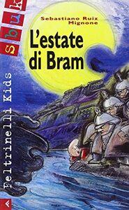 Foto Cover di L' estate di Bram, Libro di Sebastiano R. Mignone, edito da Feltrinelli