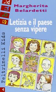Libro Letizia e il paese senza vipere Margherita Belardetti