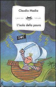 Libro L' isola della paura Claudio Madia