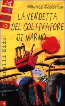 Vastese1902.it La vendetta del coltivatore di marmo Image