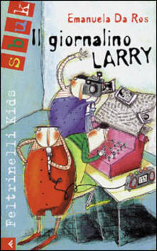 Vastese1902.it Il giornalino Larry Image