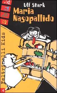 Maria Nasopallido - Ulf Stark - copertina