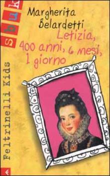 Premioquesti.it Letizia, 400 anni, 6 mesi, 1 giorno Image