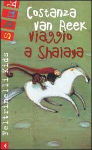 Libro Viaggio a Shalaya Costanza Van Beek