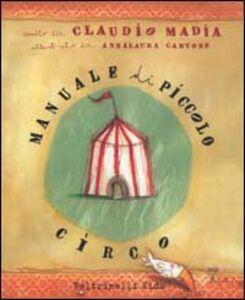 Libro Manuale di piccolo circo Claudio Madia