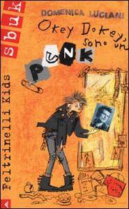 Libro Okey dokey, sono un punk Domenica Luciani