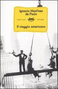 Libro Il viaggio americano Ignacio Martínez de Pisón