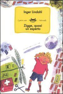 Libro Zigge, quasi un esperto Inger Lindahl
