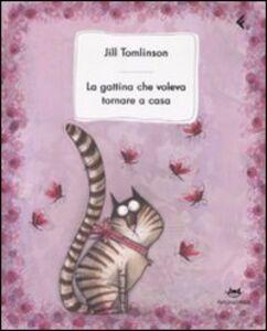 Libro La gattina che voleva tornare a casa Jill Tomlinson