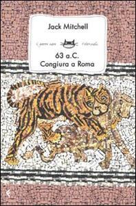 63 a.C. Congiura nell'antica Roma - Jack Mitchell - copertina