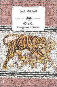Libro 63 a.C. Congiura nell'antica Roma Jack Mitchell