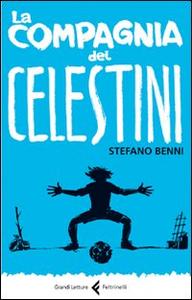 Libro La compagnia dei Celestini Stefano Benni