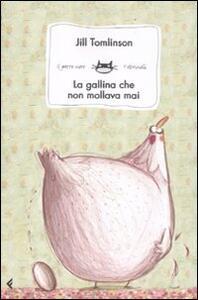 La gallina che non mollava mai - Jill Tomlinson - copertina