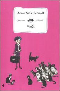 Libro Minùs Annie M. Schmidt