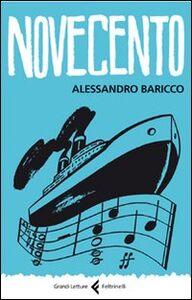 Foto Cover di Novecento. Un monologo, Libro di Alessandro Baricco, edito da Feltrinelli