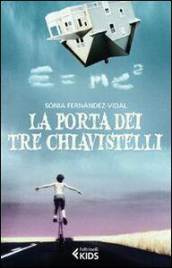 Libro La porta dei tre chiavistelli Sonia Fernández-Vidal