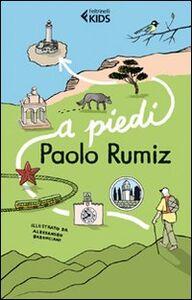 Libro A piedi Paolo Rumiz