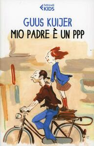 Mio padre è un PPP - Guus Kuijer - copertina
