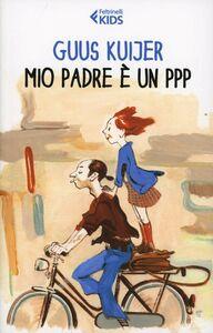 Libro Mio padre è un PPP Guus Kuijer