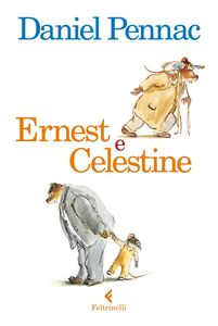 Libro Ernest e Celestine Daniel Pennac