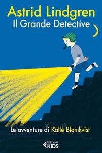 Il grande detective. Le avventure di Kalle Blomkvist - Astrid Lindgren - copertina