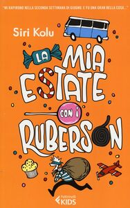 Foto Cover di La mia estate con i Ruberson, Libro di Siri Kolu, edito da Feltrinelli