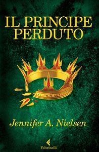 Libro Il principe perduto Jennifer A. Nielsen