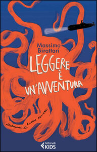 Libro Leggere è un'avventura Massimo Birattari