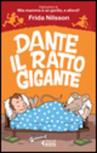 Dante il ratto gigante - Frida Nilsson - copertina
