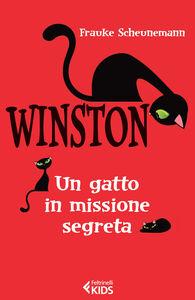 Foto Cover di Winston. Un gatto in missione segreta, Libro di Frauke Scheunemann, edito da Feltrinelli