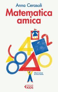 Matematica amica - Anna Cerasoli - copertina