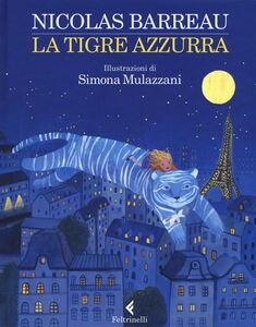 Libro La tigre azzurra Nicolas Barreau