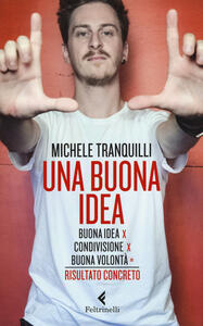 Una buona idea. Buona idea X condivisione X buona volontà = risultato concerto - Michele Tranquilli - copertina