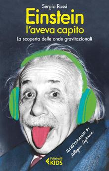 Voluntariadobaleares2014.es Einstein l'aveva capito. La scoperta delle onde gravitazionali Image