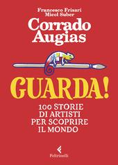 Copertina  Guarda! : 100 storie di artisti per scoprire il mondo