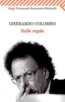 Sulle regole - Gherardo Colombo - ebook
