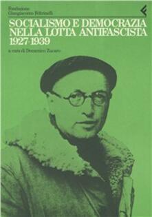 Daddyswing.es Annali della Fondazione Giangiacomo Feltrinelli (1986-1987). Socialismo e democrazia nella lotta antifascista 1927-39. Dalle carte di Nenni... Image
