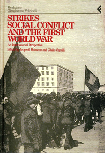 Libro Annali della Fondazione Giangiacomo Feltrinelli (1990-1991). Strikes, social conflict and the first world war. An international perspective