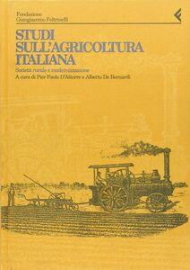 Foto Cover di Annali della Fondazione Giangiacomo Feltrinelli (1993). Studi sull'agricoltura italiana. Società rurale e modernizzazione, Libro di  edito da Feltrinelli