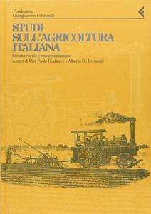 Libro Annali della Fondazione Giangiacomo Feltrinelli (1993). Studi sull'agricoltura italiana. Società rurale e modernizzazione