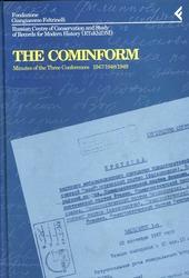 Annali della Fondazione Giangiacomo Feltrinelli (1994). The Cominform. Minutes of the three Conferences (1947-1949)